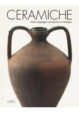 Libro: Ceramiche, storia linguaggio e prospettive in Sardegna - Edzione Ilisso